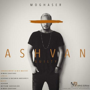 Download Ashvan's new song called Moghaser