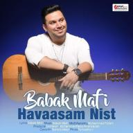 Download Babak Mafi's new song called Havaasam Nist