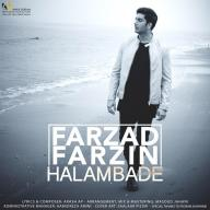 Download Farzad Farzin's new song called Halam Bade