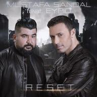 Download Mustafa Sandal Ft Eypio's new song called Reset