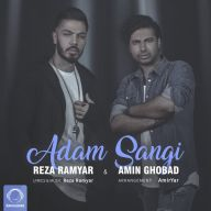 Download Amin Ghobad & Reza Ramyar's new song called Adam Sangi