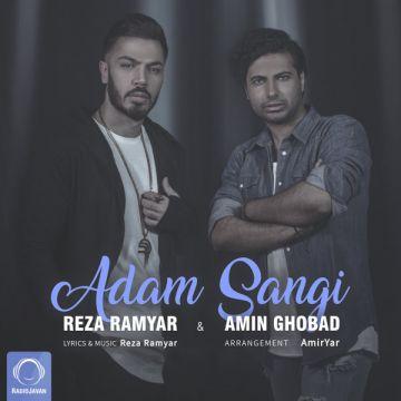 Download Amin Ghobad & Reza Ramyar's new song called Adam Sangi