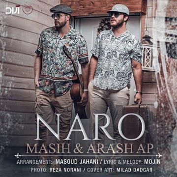 Download Masih & Arash AP's new song called Naro