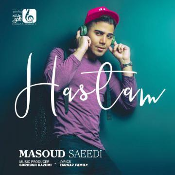 Download Masoud Saeedi's new song called Hastam