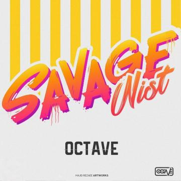 Download Octave's new song called Savage Nist
