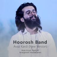 Download Hoorosh Band's new song called Avaz Kardi (New Version)