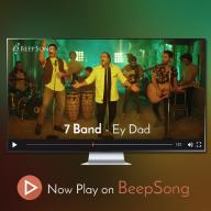 Download 7 Band's new song called Ey Dad