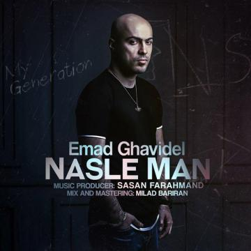 Download Emad Ghavidel's new song called Nasle Man