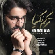 Download Hoorosh Band 's new song called Tarkam Nakonia