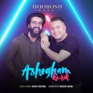 Download Hoorosh Band's new song called Ashegham Kardi
