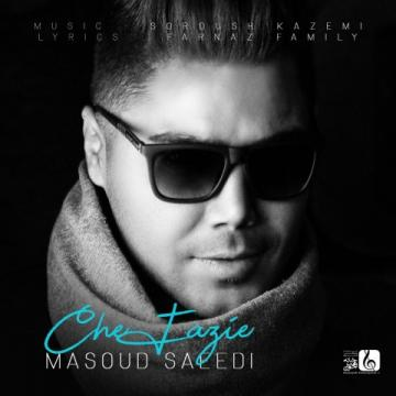 Download Masoud Saeedi's new song called Che Faziye