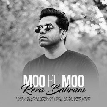 Download Reza Bahram's new song called Moo Be Moo