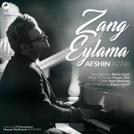 Download Afshin Azari's new song called Zang Eylama