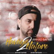 Download Ahmad Safaei's new song called Havaye Do Nafare