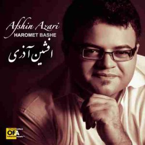 Download Afshin Azari's new song called Haromet Bashe
