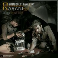 Download Ahmad Solo & Hamed Sky's new song called Ravani