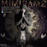 Download Ahmad Solo Ft Mehrshid Habibi's new song called Mimiram 2