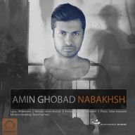 Download Amin Ghobad's new song called Nabakhsh