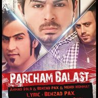 Download Behzad Pax, Ahmad Solo & Mehdi Hemmat's new song called Parcham Balast