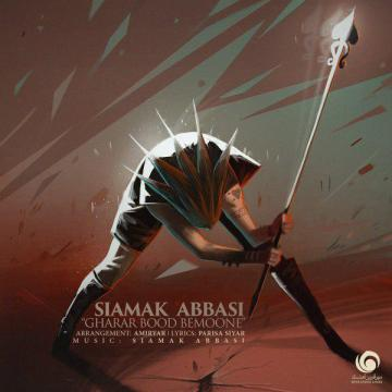 Download Siamak Abbasi's new song called  Gharar Bood Bemoone