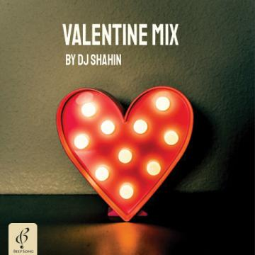 Download DJ Shahin Mix's new song called Valentine