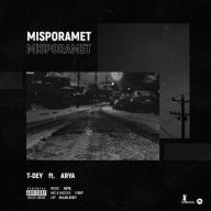 Download T-Dey & Arya's new song called Misporamet
