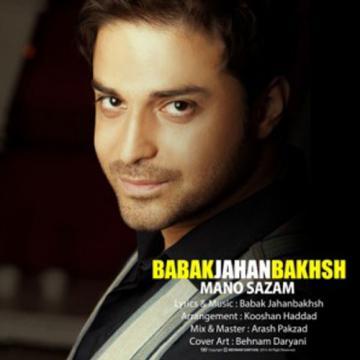 Download Babak Jahanbakhsh's new song called Mano Sazam