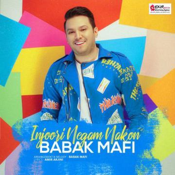 Download Babak Mafi's new song called Injoori Negam Nakon