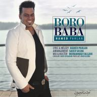 Download Hamed Pahlan's new song called Boro Baba