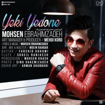 Download Mohsen Ebrahimzadeh's new song called Yeki Yedoone