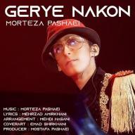 Download Morteza Pashaei's new song called Gerye Nakon