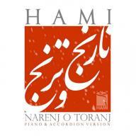 Download Hamid Hami's new song called Narenjo Toranj (New Version)