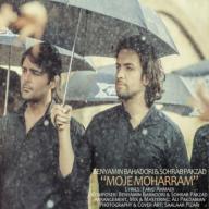 Download Benyamin Bahadori Ft Sohrab Pakzad's new song called Moje Moharam