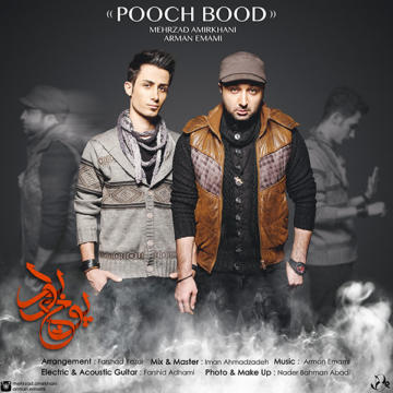 Download Mehrzad Amirkhani & Arman Emami's new song called Pooch Bood