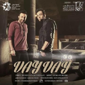 Download Mehrzad Amirkhani & Arman Emami's new song called Vay Vay