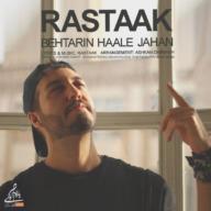 Download Rastaak's new song called Behtarin Haale Jahan