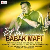 Download Babak Mafi's new song called Ey Vay