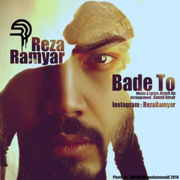 Download Reza Ramyar's new song called Bade To