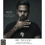 Download Reza Ramyar's new song called Hey Ravani