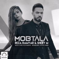 Download Reza Ramyar & SheryM's new song called Mobtala