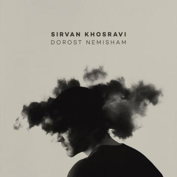 Download Sirvan Khosravi's new song called Dorost Nemisham