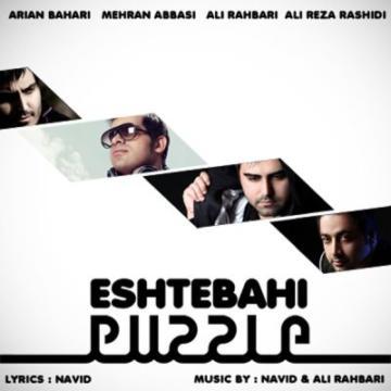 Download Ali Rahbari's new song called Eshtebahi (Puzzle Radio Edit)