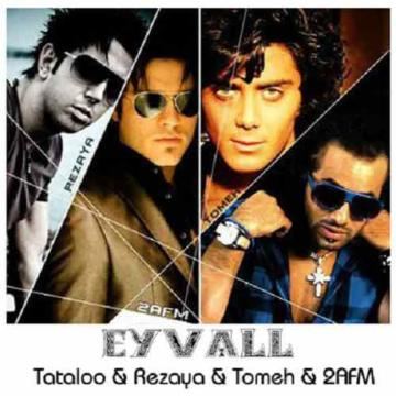 Download Amir Tataloo, Rezaya, Ardalan Tomeh & Armin 2AFM's new song called Ey Val