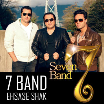 Download 7 Band's new song called Ehsase Shak