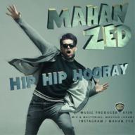 Download Mahan Zed's new song called Hip Hip Hooray