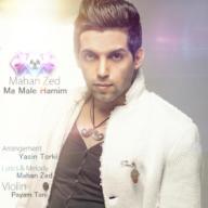 Download Mahan Zed's new song called Maale Hamim