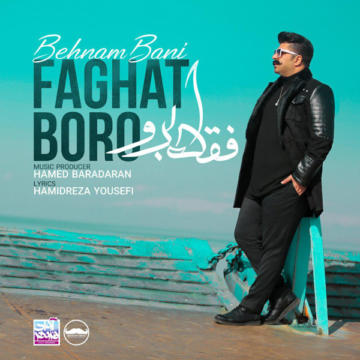 Download Behnam Bani's new song called Faghat Boro