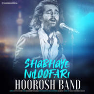 Download Hoorosh Band's new song called Shabhaye Niloofari