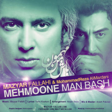Download Mazyar Fallahi Ft Mohammadreza Alimardani's new song called Mehmune Man Bash