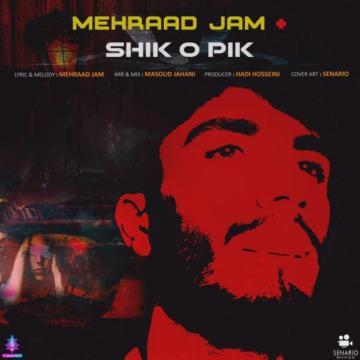 Download Mehraad Jam's new song called Shiko Pik